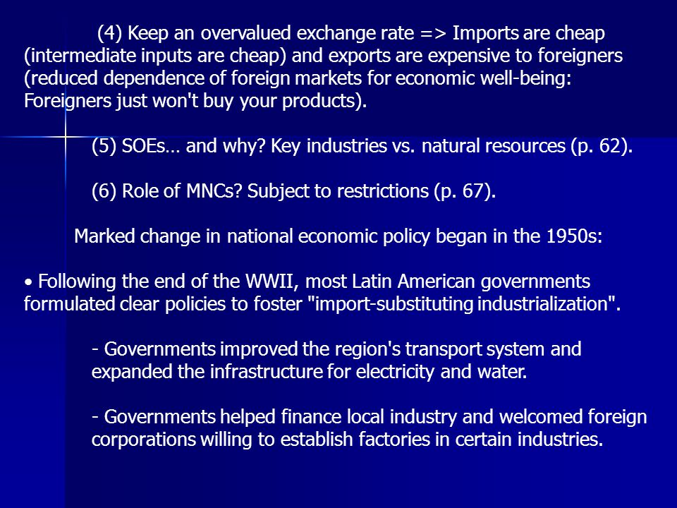 Marked change in national economic policy began in the 1950s: