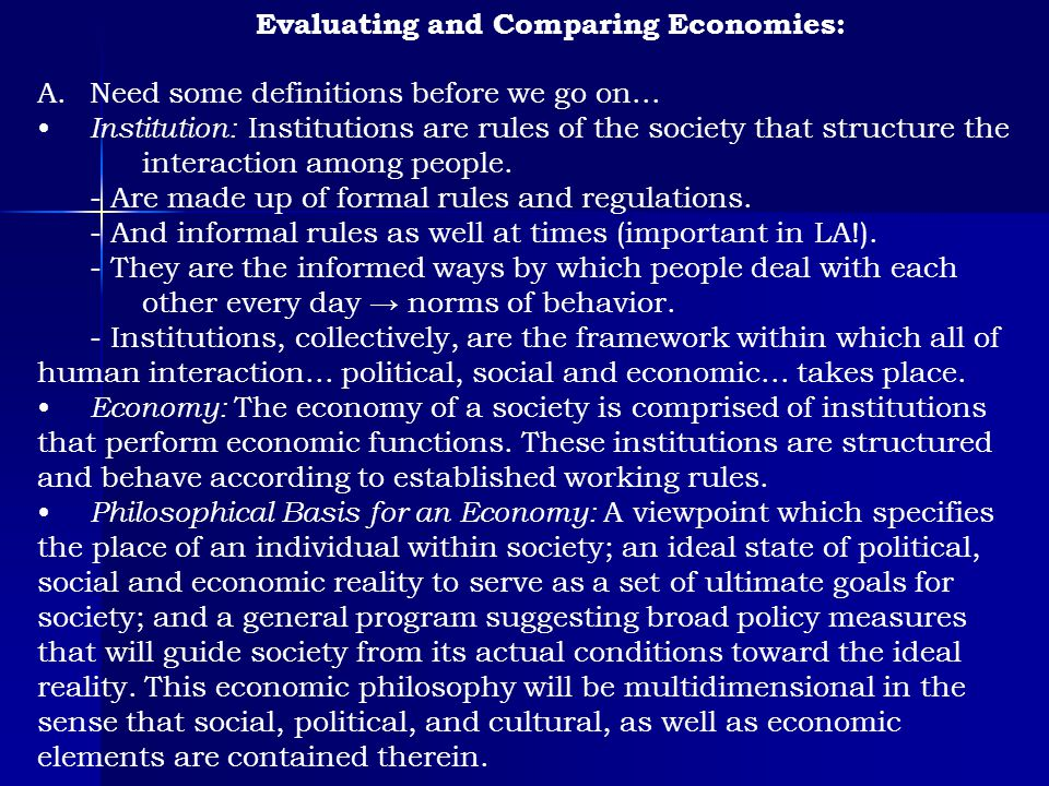 Evaluating and Comparing Economies: