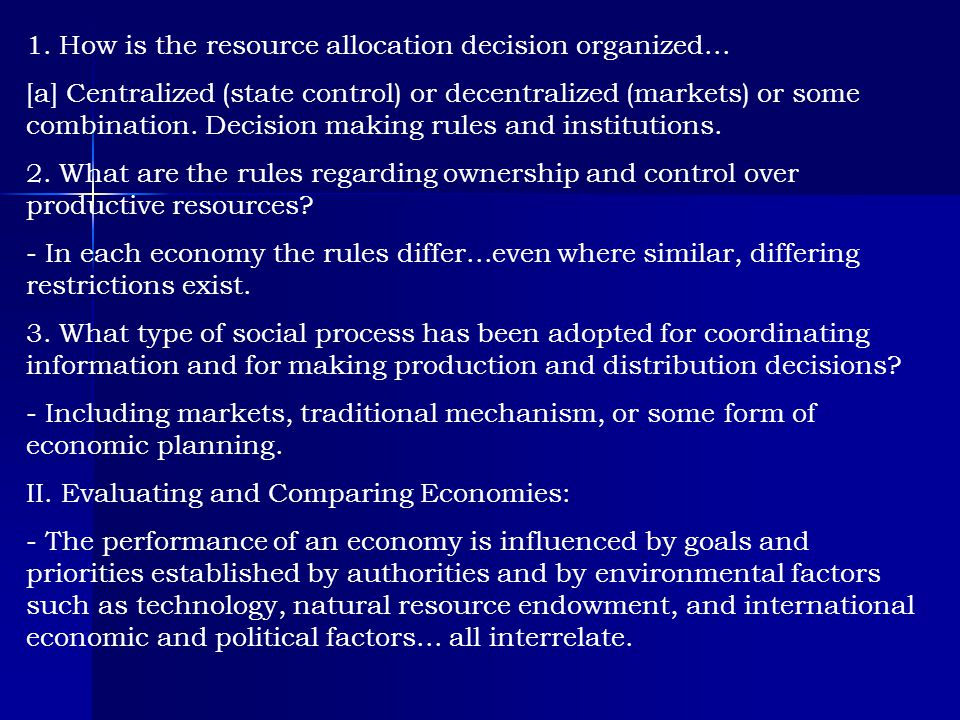 1. How is the resource allocation decision organized...