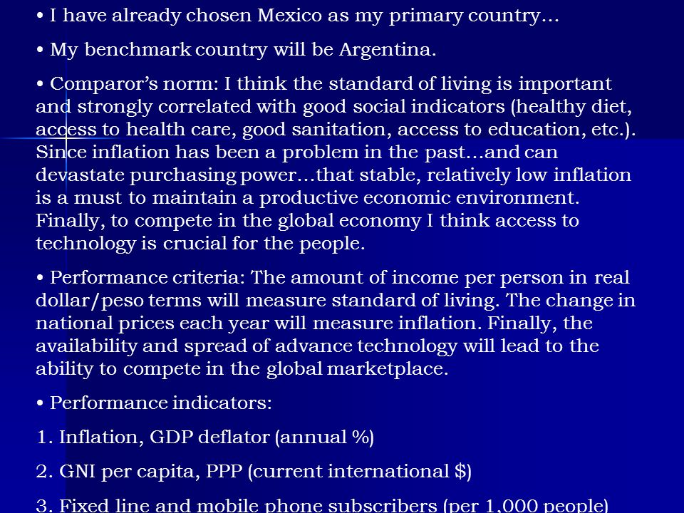 I have already chosen Mexico as my primary country…