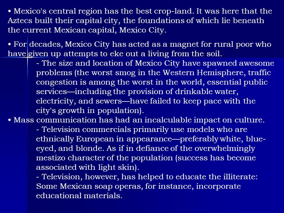 Mexico s central region has the best crop-land