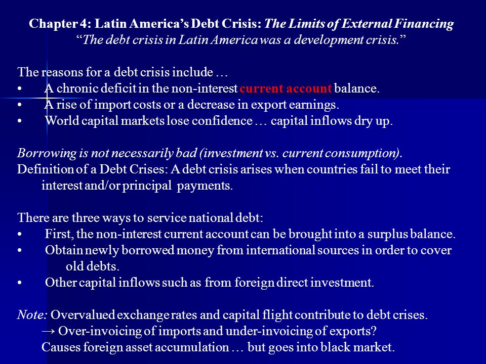 The debt crisis in Latin America was a development crisis.