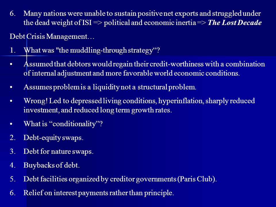 Debt Crisis Management… What was the muddling-through strategy