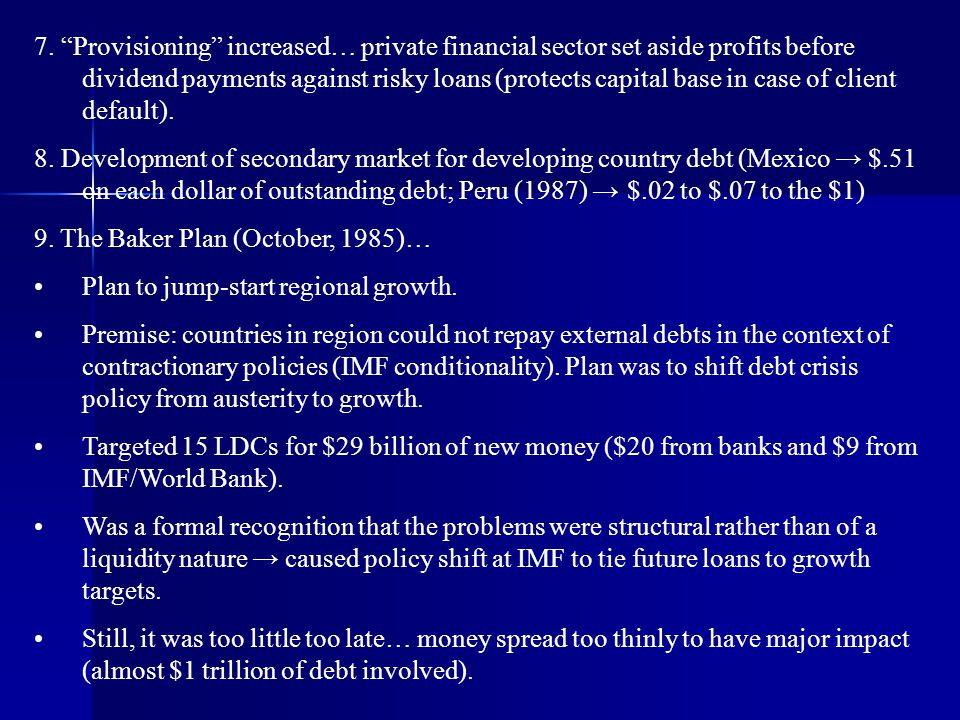 9. The Baker Plan (October, 1985)… Plan to jump-start regional growth.