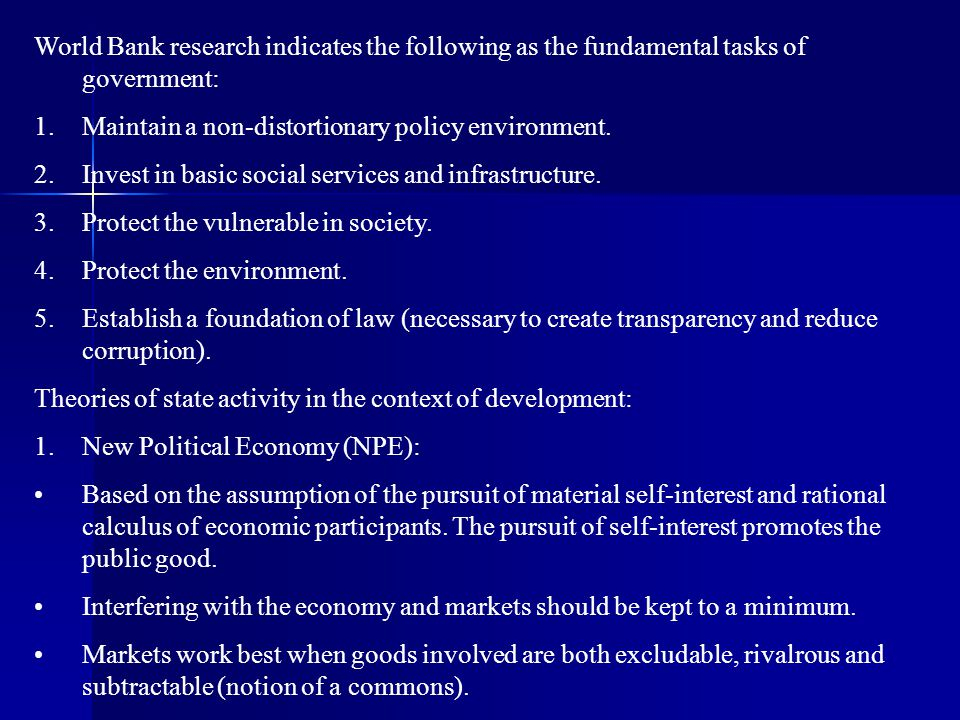 World Bank research indicates the following as the fundamental tasks of government: