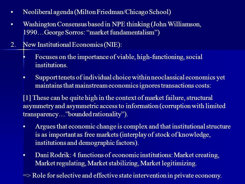 Neoliberal agenda (Milton Friedman/Chicago School)