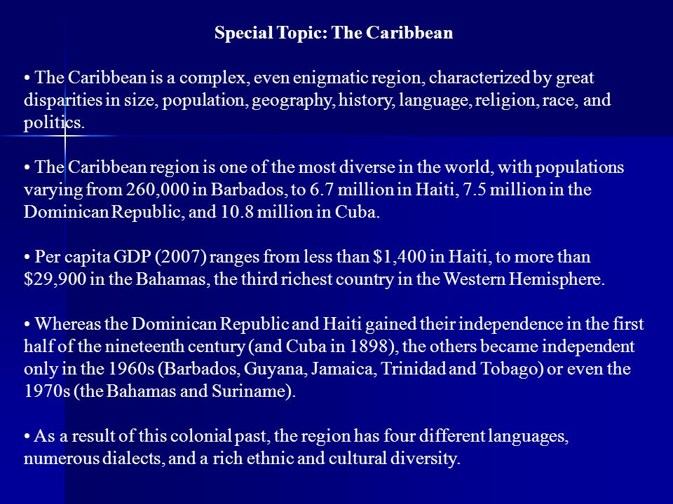 Special Topic: The Caribbean