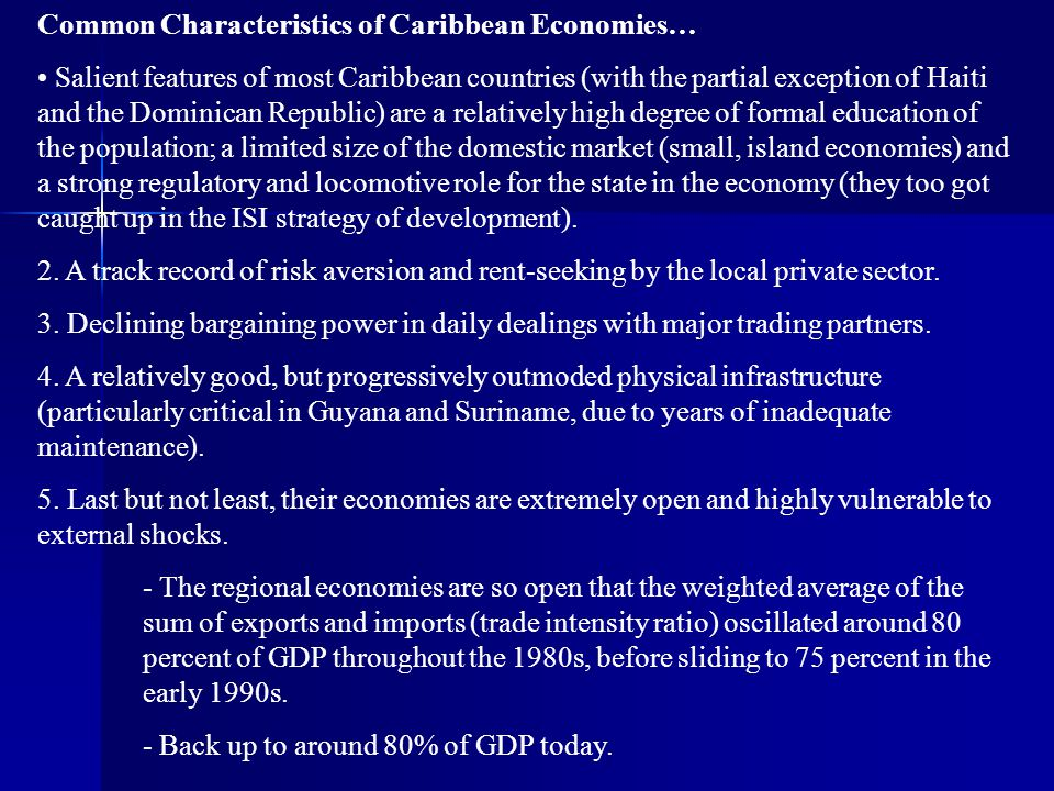 Common Characteristics of Caribbean Economies…