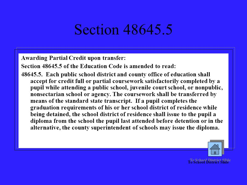 Section 48645.5 Awarding Partial Credit upon transfer: