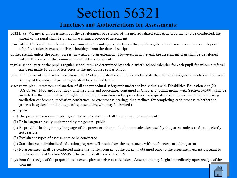 Section 56321 Timelines and Authorizations for Assessments: