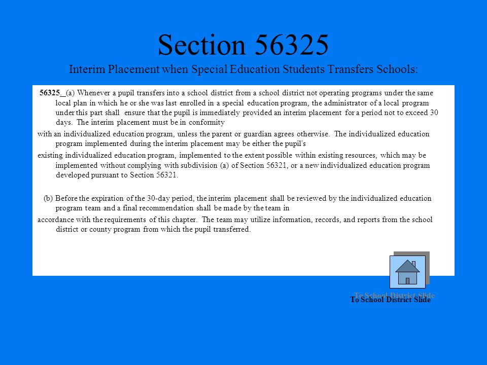 Section 56325 Interim Placement when Special Education Students Transfers Schools: