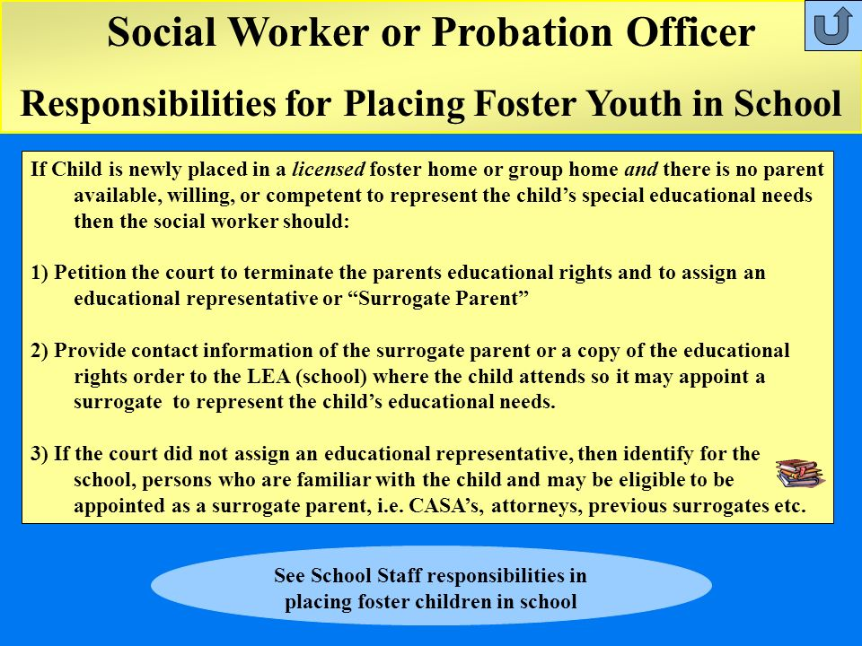See School Staff responsibilities in placing foster children in school