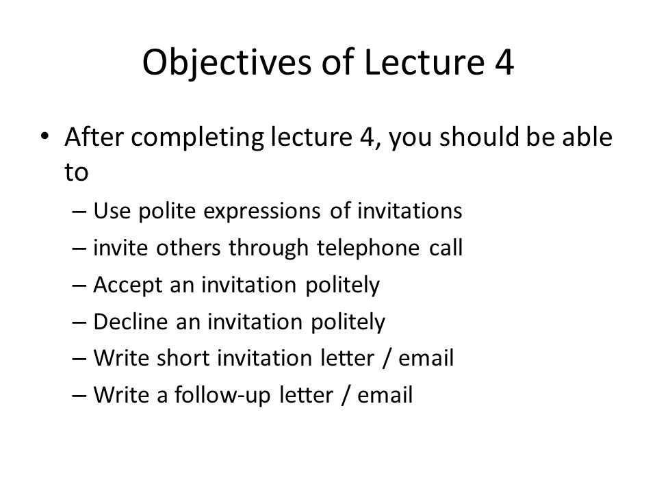 Social interactions inviting responding to invitations ppt 3 objectives stopboris Image collections