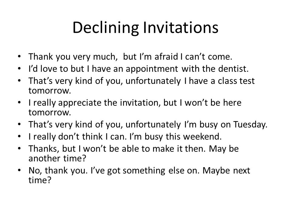 Declining+Invitations social interactions inviting & responding to invitations ppt,How To Say No To An Invitation Politely