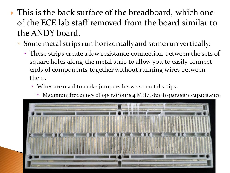 This is the back surface of the breadboard, which one of the ECE lab staff removed from the board similar to the ANDY board.