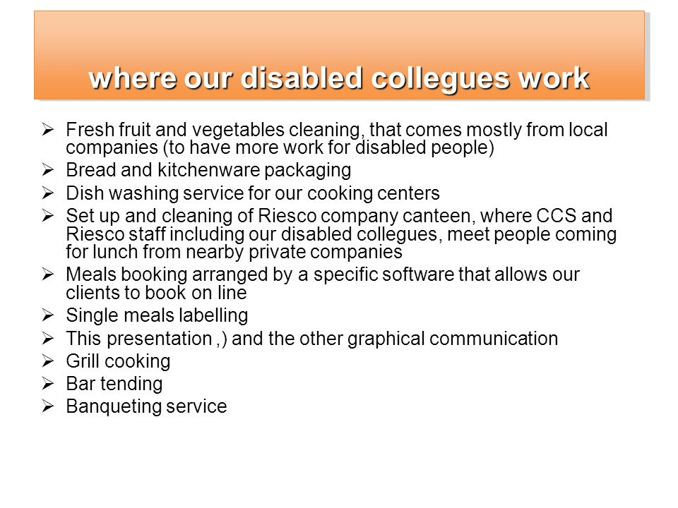 where our disabled collegues work