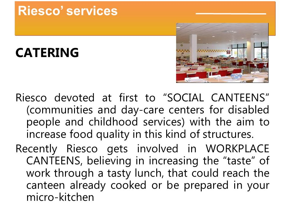 Riesco' services CATERING
