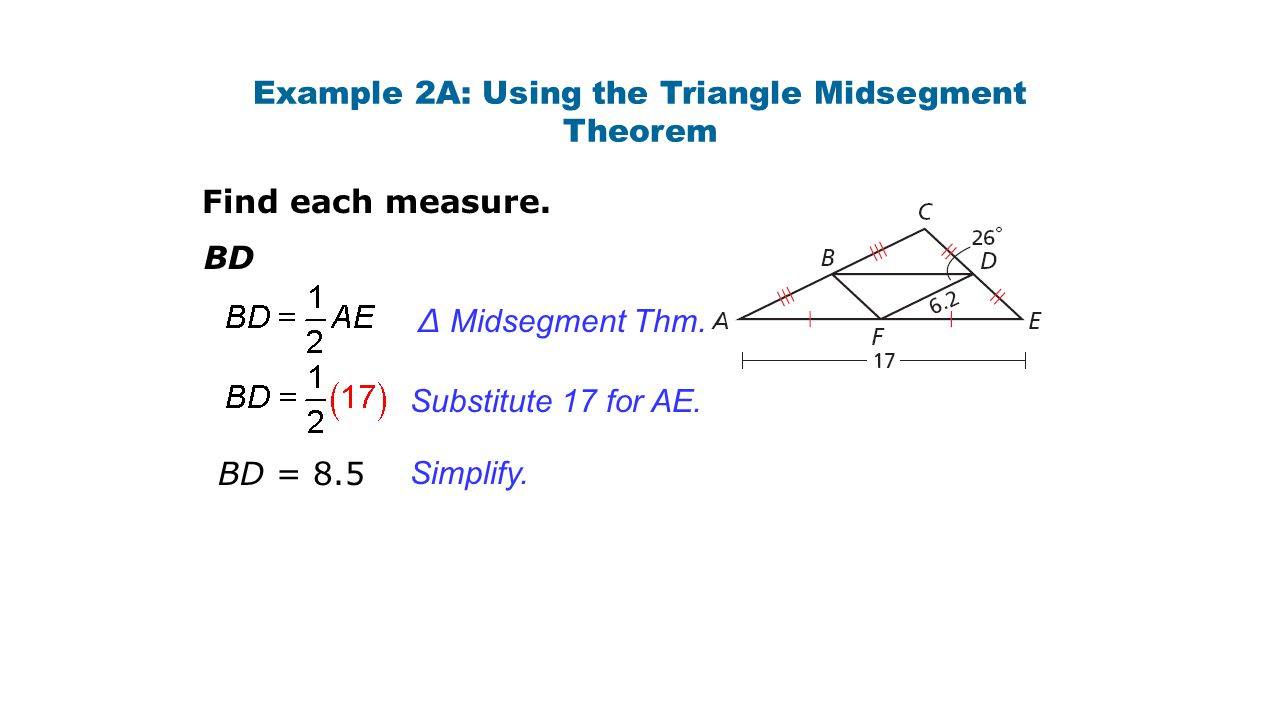 Example 2A: Using the Triangle Midsegment Theorem
