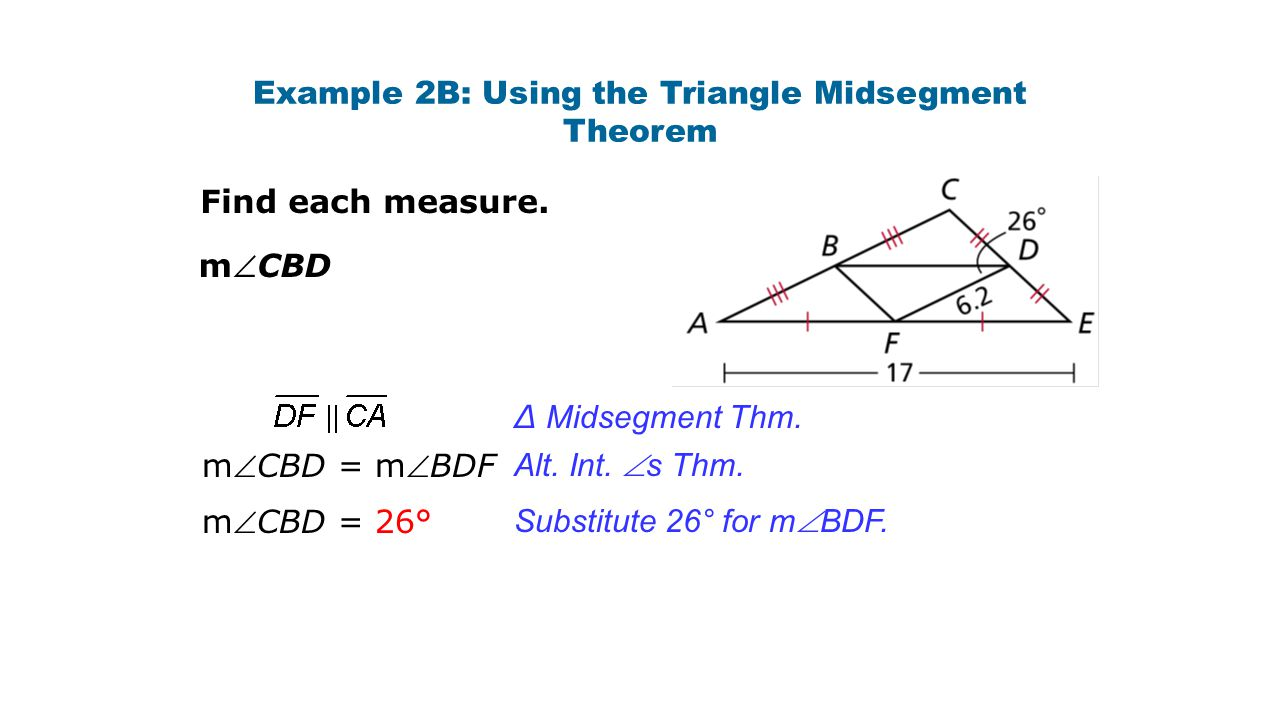 Example 2B: Using the Triangle Midsegment Theorem