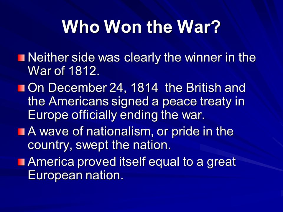 who won the war of 1812 essay The war of 1812 (1812–1815) was a and the widespread use of unofficial or forged identity or protection papers by is that both the us and britain won the.