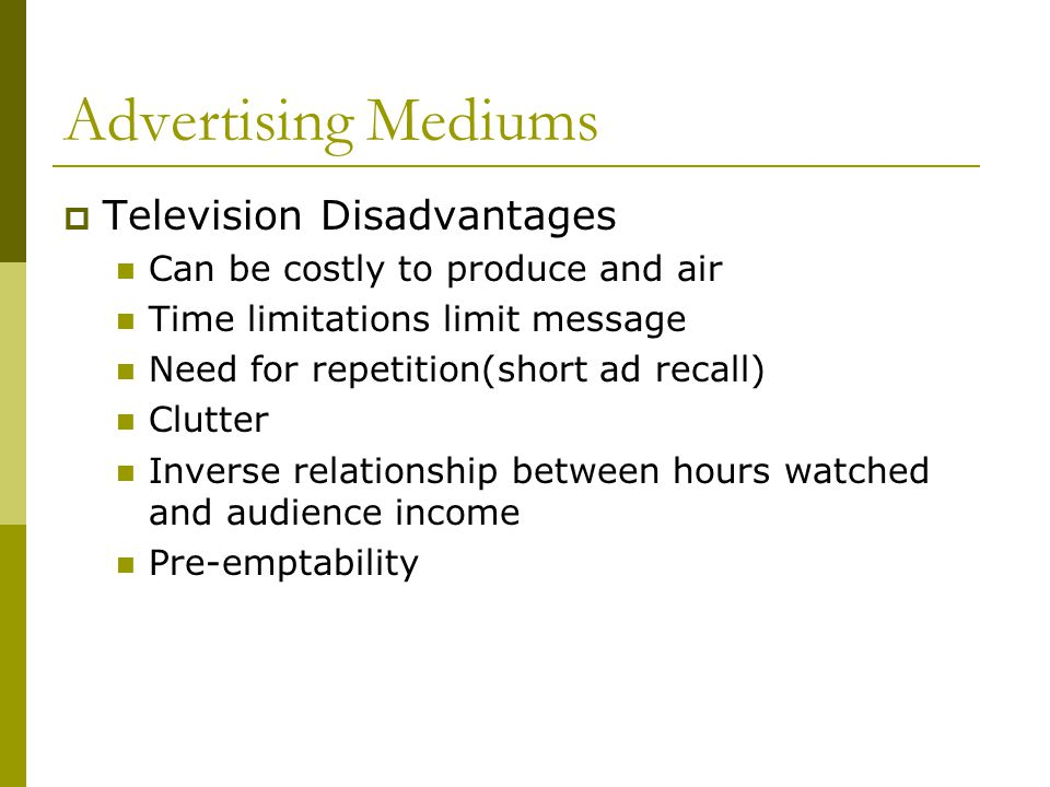 Advertising Mediums Television Disadvantages
