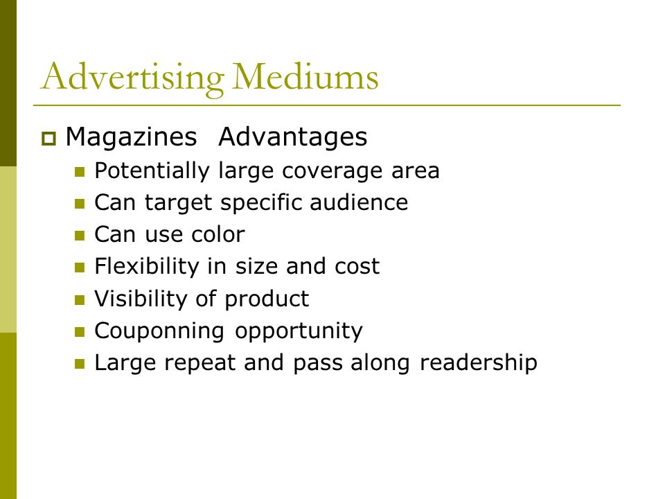 Advertising Mediums Magazines Advantages