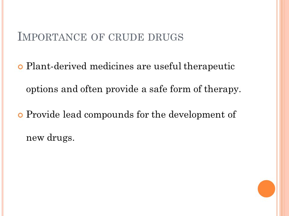 Importance of crude drugs