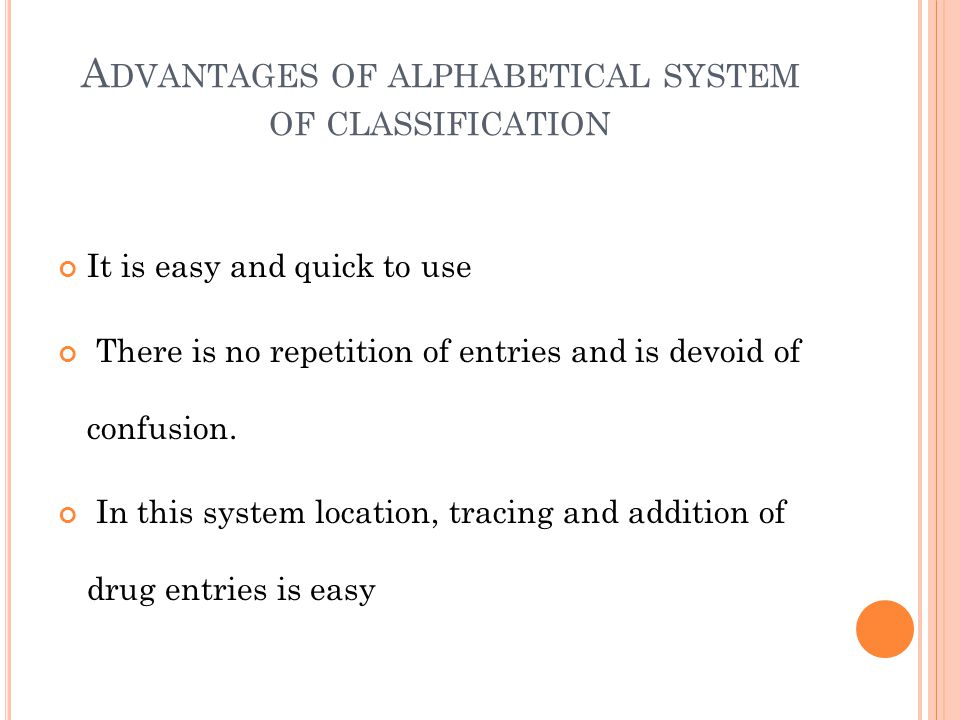 Advantages of alphabetical system of classification