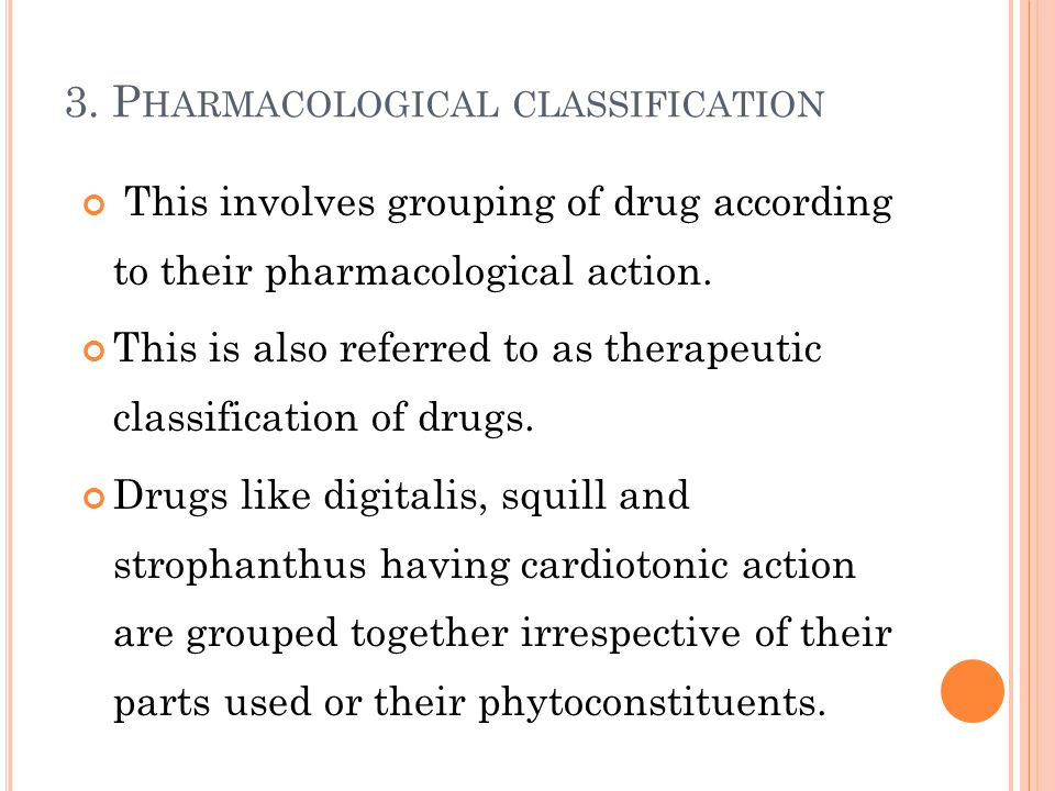3. Pharmacological classification