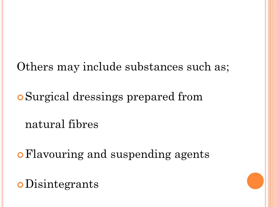 Others may include substances such as;