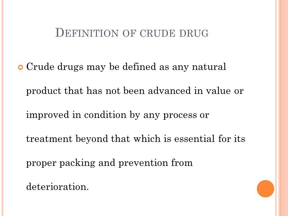 Definition of crude drug