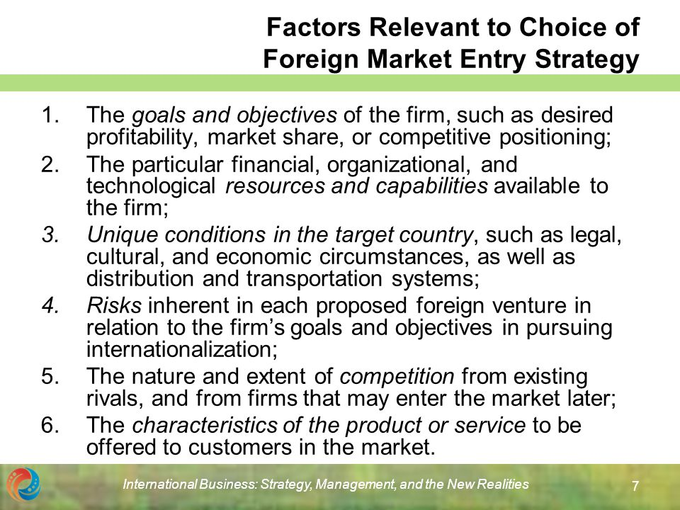 factors influencing firms choice of international market entry economics essay The overall economics of a particular industry or trade is an important factor in globalisation (3) resources and markets: the natural resources like minerals, coal, oil, gas, human resources, water, etc make an important contribution in globalisation.