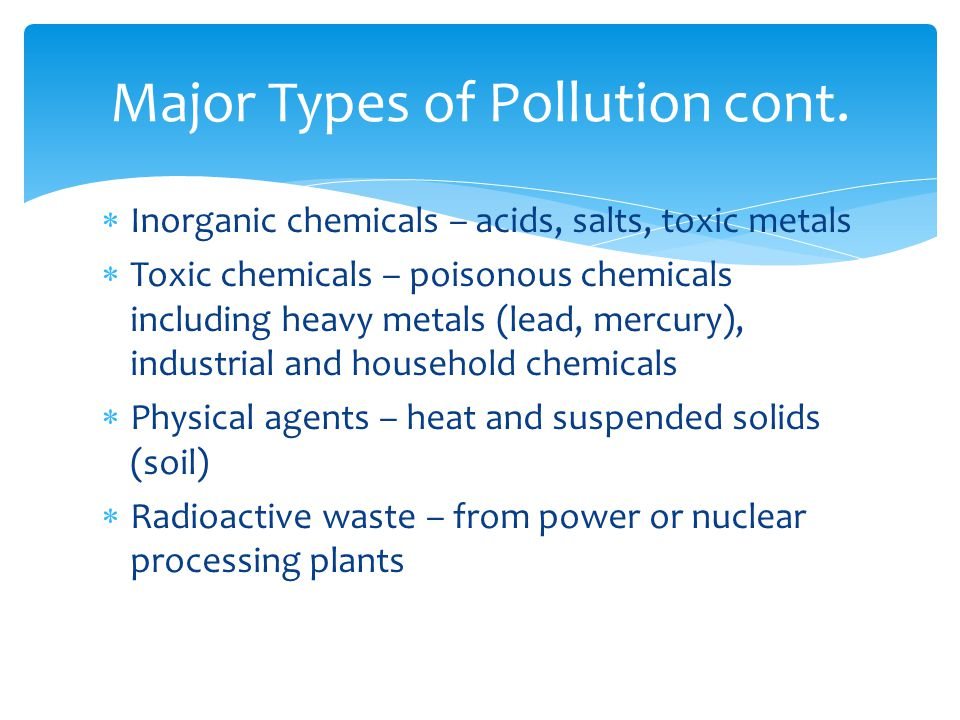 Major Types of Pollution cont.