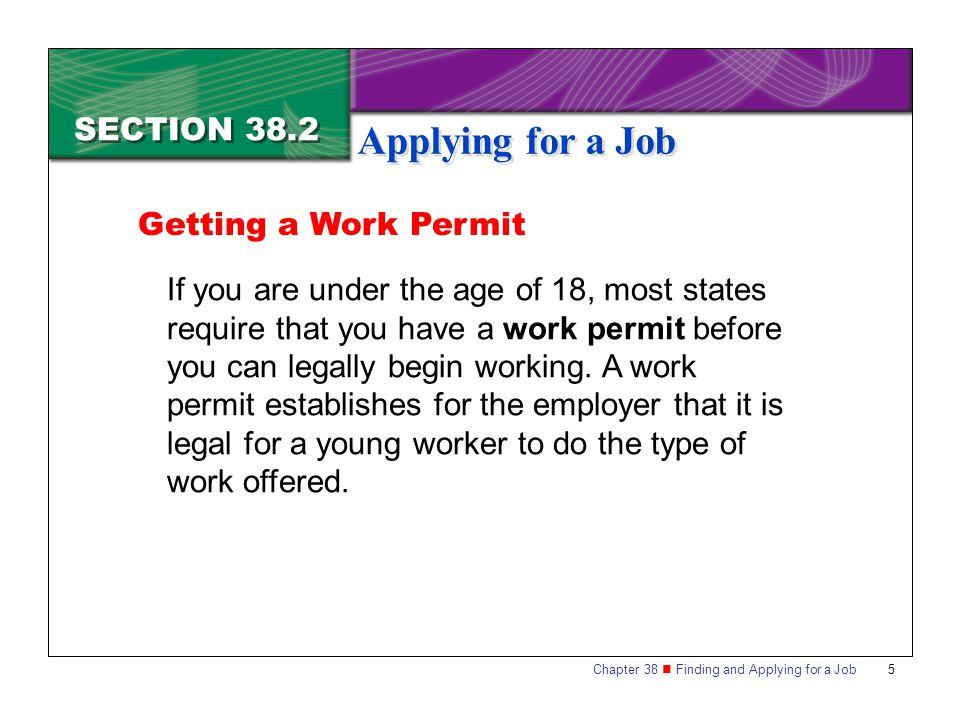 Applying for a Job SECTION 38.2 Getting a Work Permit