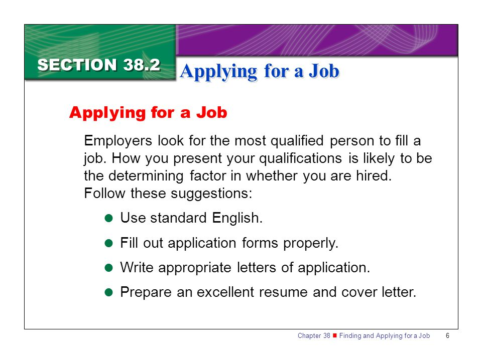 Applying for a Job SECTION 38.2 Applying for a Job
