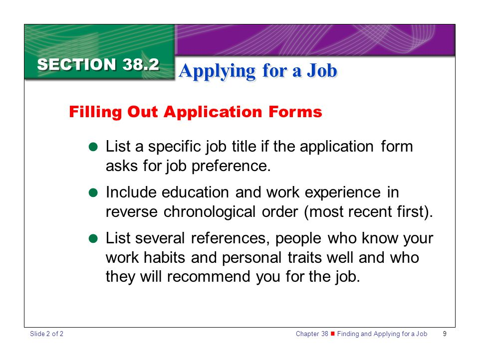Applying for a Job SECTION 38.2 Filling Out Application Forms