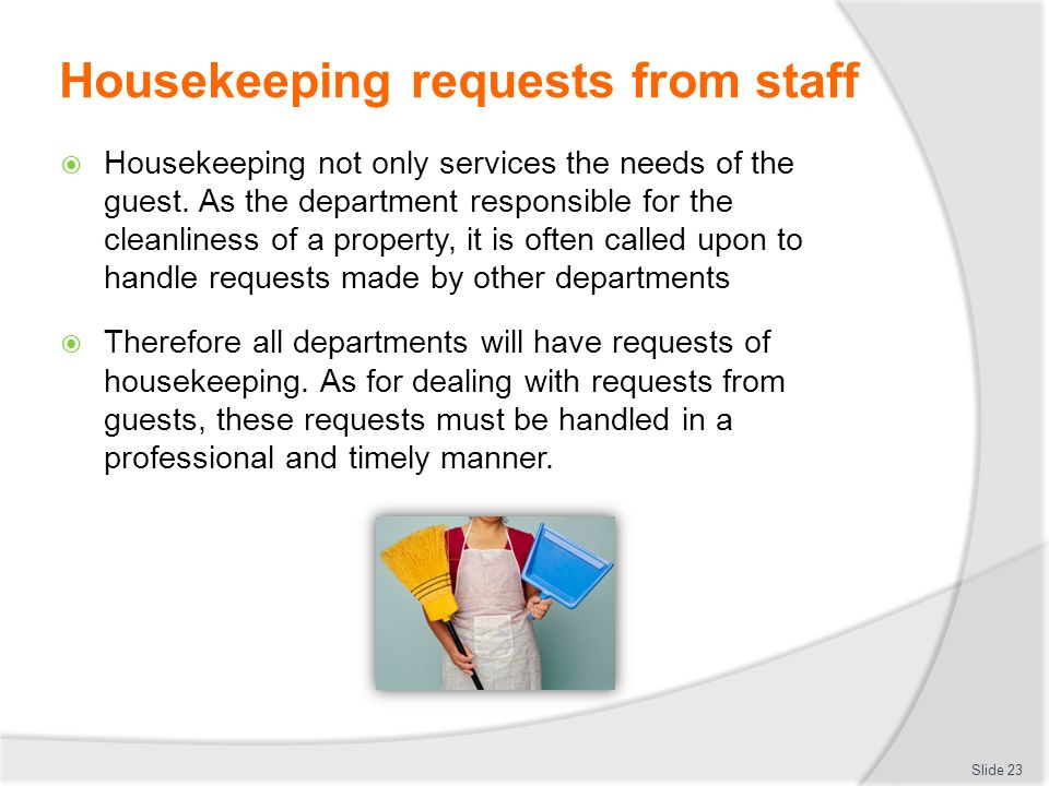 Housekeeping requests from staff