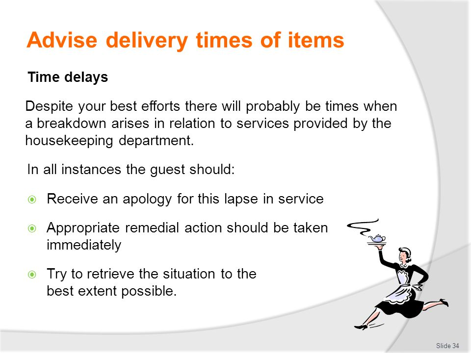 Advise delivery times of items