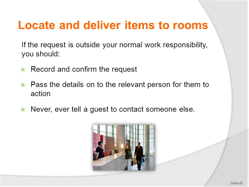 Locate and deliver items to rooms