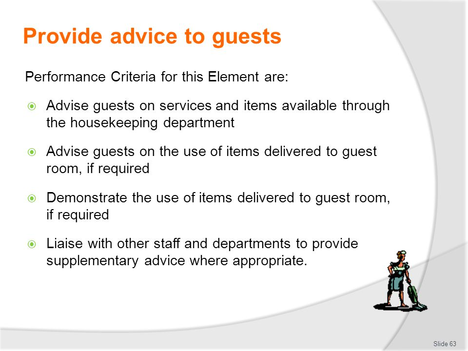 Provide advice to guests