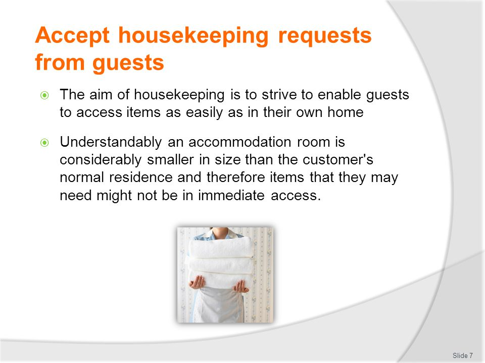 Accept housekeeping requests from guests