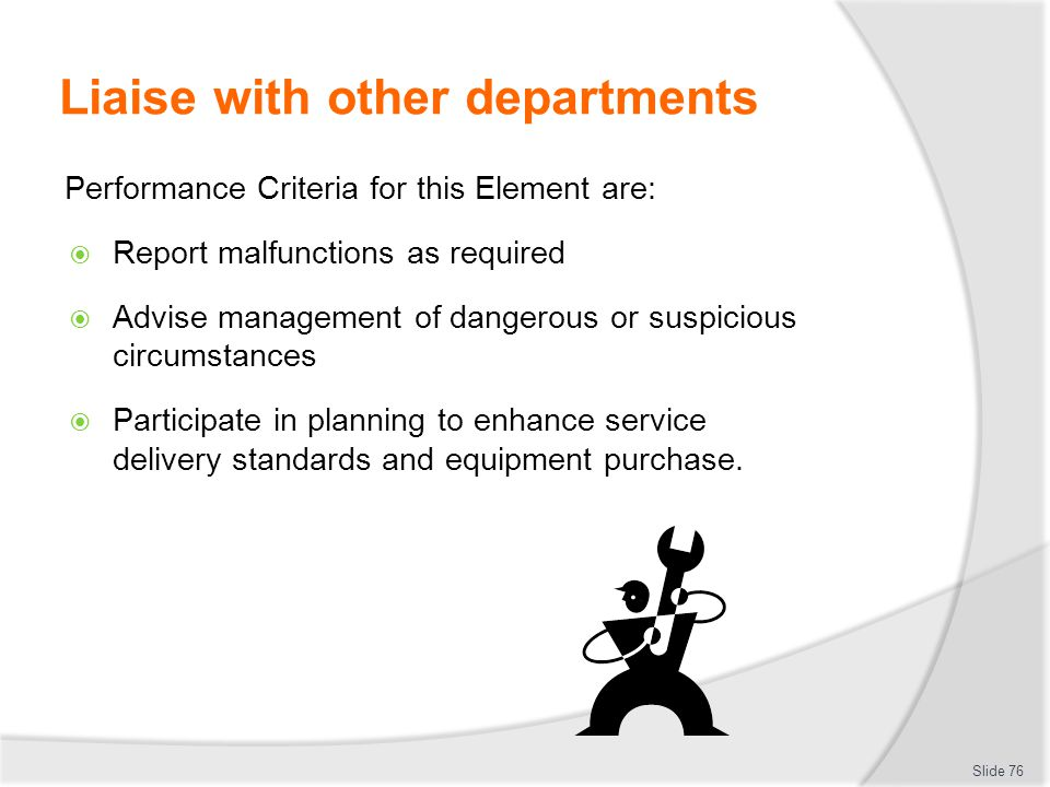 Liaise with other departments