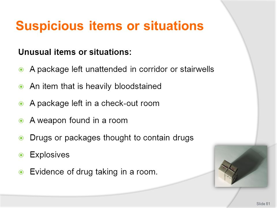 Suspicious items or situations