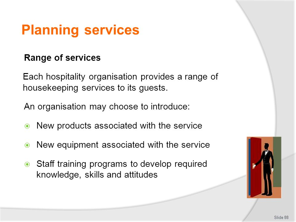 Planning services Range of services