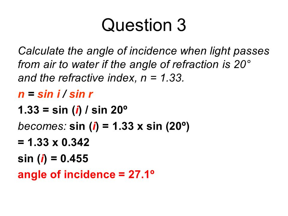 angle of incidence and refraction relationship questions