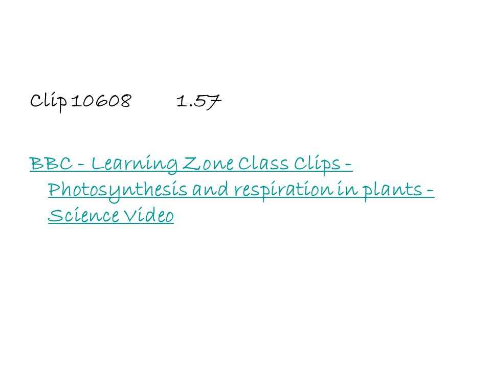 Clip BBC - Learning Zone Class Clips - Photosynthesis and respiration in plants - Science Video.