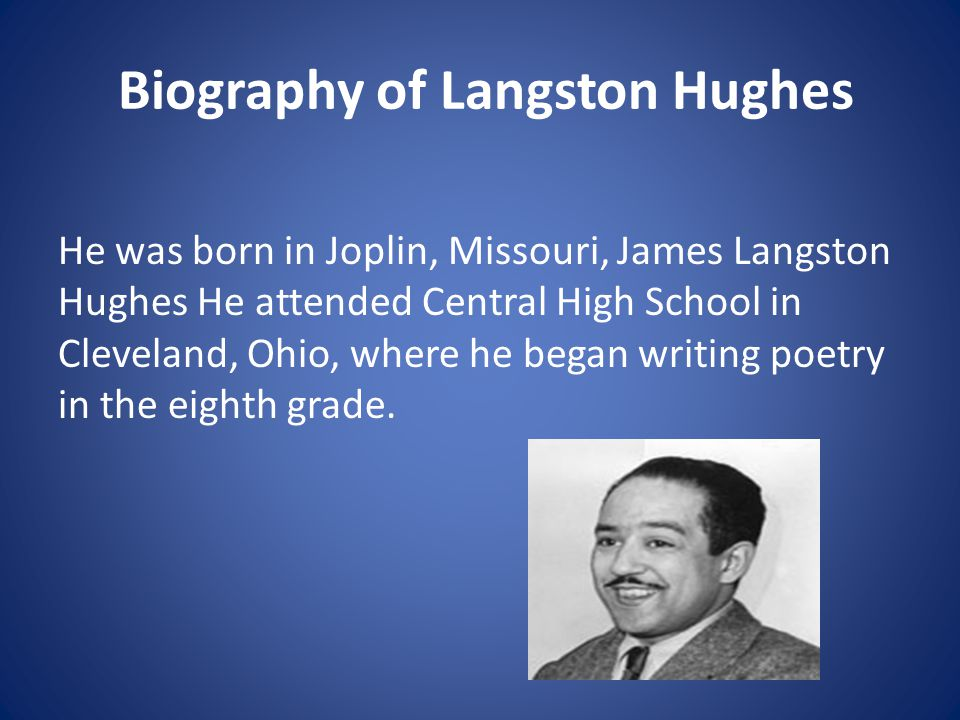 a brief biography of james langston hughes - langston hughes james mercer langston hughes was most commonly known as langston hughes he was an african american writer in the 1920's which at the time was very difficult because of all the racial discrimination.