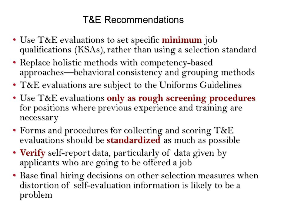 Tu0026E Recommendations Use Tu0026E Evaluations To Set Specific Minimum Job  Qualifications (KSAs), Rather  Job Qualifications
