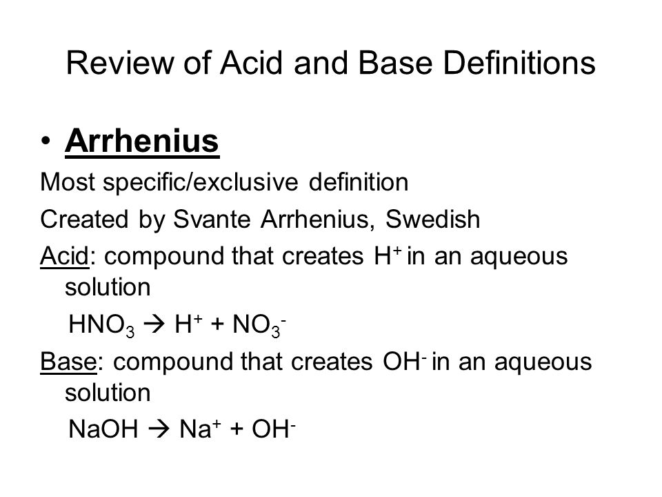 Review of Acid and Base Definitions
