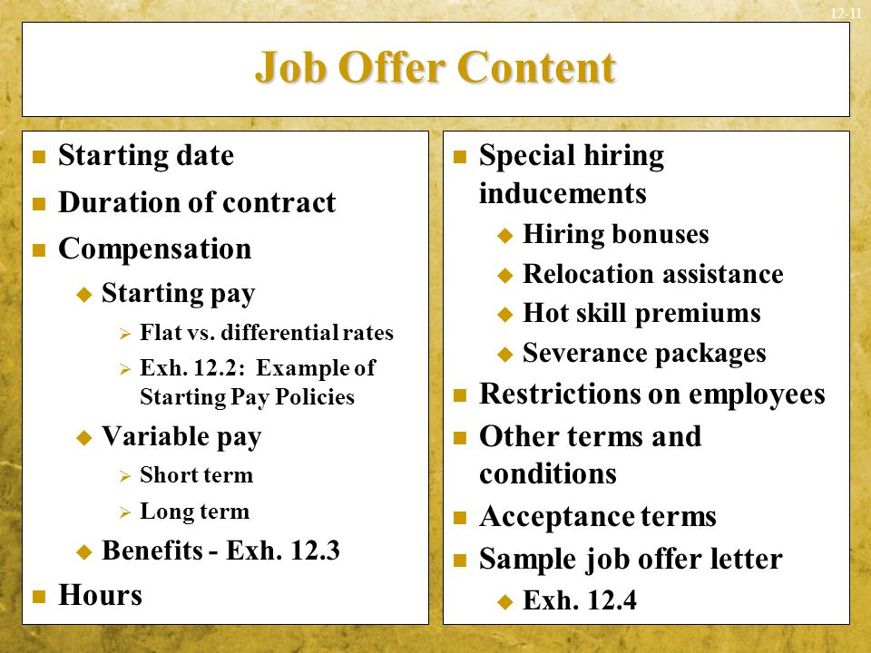 Job Offer Content Starting date Duration of contract Compensation